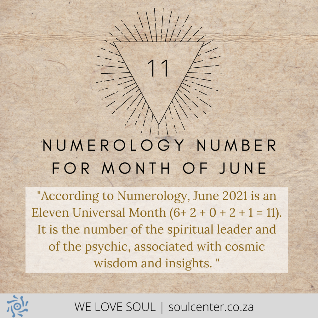 11 is the Numerology of June | soulcenter.co.za