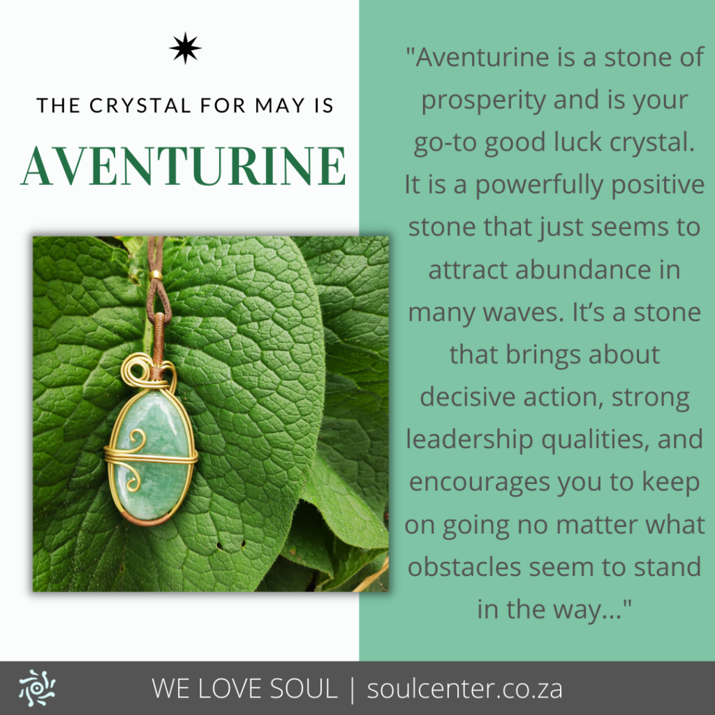 Aventurine is the Crystal for May | soulcenter.co.za